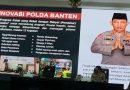"Kapolri Apresiasi 12 Program ""Pendekar Banten"""